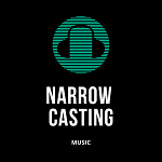 Narrow Casting Music